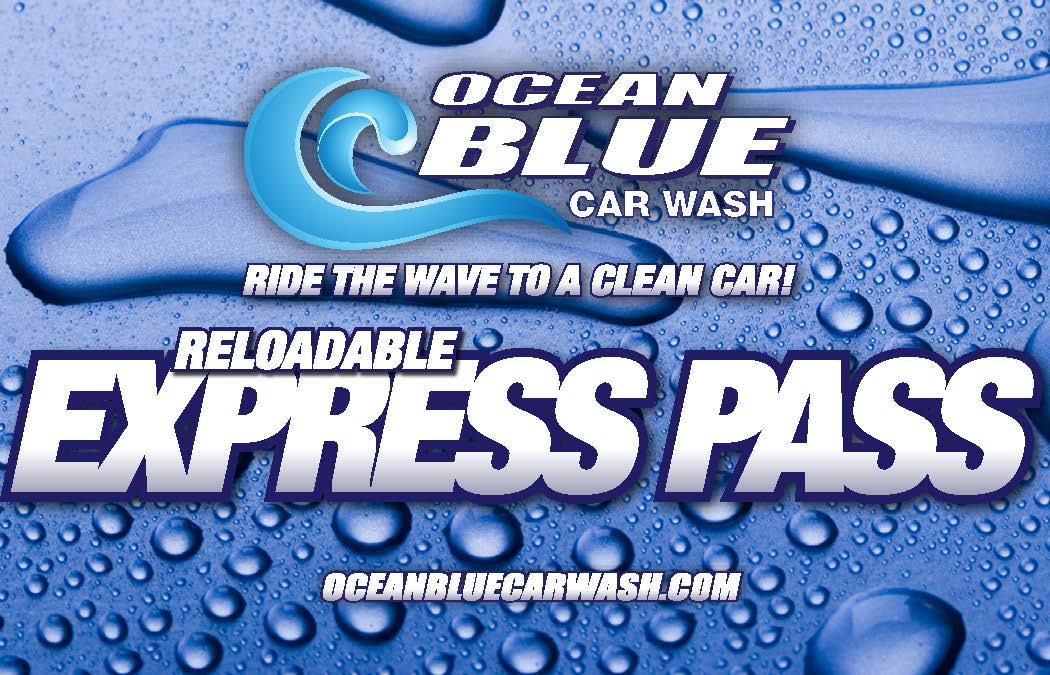 With an Ocean Blue express pass you can Save Big!!! Every dollar you spend for a car wash we will add 25%! Example: you add $20.00 we give you a express ...